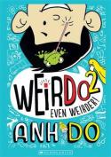Even Weirder! (WeirDo)