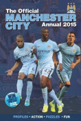 Official Manchester City FC 2015 Annual