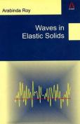 Waves in Elastic Solids