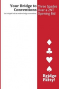 Three Spades Over a 2nt Opening Bid