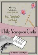 Mr. Campion's Farthing