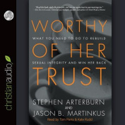 Worthy of Her Trust [Audio]
