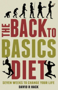 The Back to Basics Diet