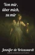 Von Mir - Ueber Mich - Zu Mir [GER]
