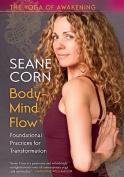 Seane Corn: Body-Mind Flow [Region 1]