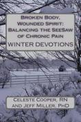 Broken Body, Wounded Spirit