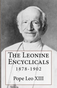 The Leonine Encyclicals