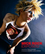 Mick Rock: Exposed