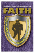 Understanding the Working of Faith