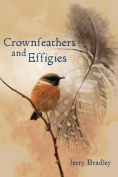 Crownfeathers and Effigies