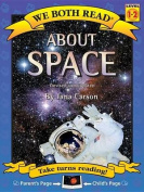About Space (We Both Read - Level 1-2