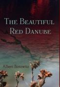 The Beautiful Red Danube