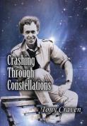 Crashing Through Constellations