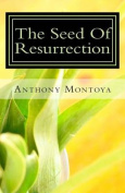 The Seed of Resurrection