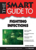 The Smart Guide to Fighting Infections (Smart Guides