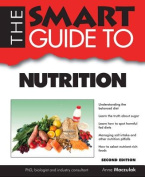 The Smart Guide to Nutrition (Smart Guides
