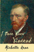 I Once Knew Vincent
