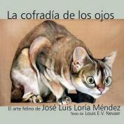 La Cofradia de Los Ojos [Spanish]