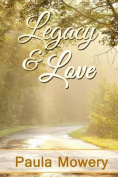 Legacy and Love