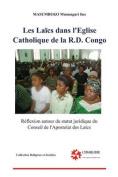 Les Laics Dans L'Eglise Catholique de La Rd Congo [FRE]