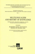 Multilingualism and History of Knowledge, Volume I