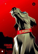 13 Perros (Exit) [Spanish]