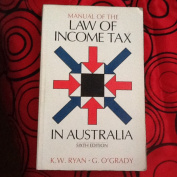 Manual of the Law of Income Tax in Australia