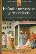 Epistolas Universales y Apocalipsis/Universal Letters and the Book of Revelation [Spanish]