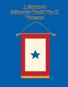 A Salute to Scituate's World War II Veterans