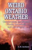 Weird Ontario Weather