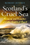 Scotland's Cruel Sea