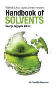 Handbook of Solvents Volume 2, 2e