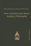 New Scholasticism Meets Analytic Philosophy