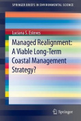 Managed Realignment:a Viable Long-Term Coastal Management Strategy?