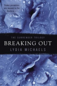 Breaking Out (Surrender Trilogy