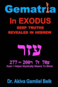 Gematria Azer - A Taste of Torah from Exodus
