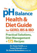 The PH Balance Health and Diet Guide for Gerd, Ibs and Ibd