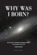 Why Was I Born?