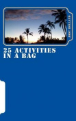 25 Activities in a Bag