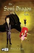 The Semi Dragon Tale
