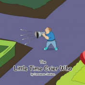 The Little Time Crier Who