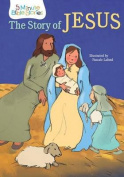 The Story of Jesus (5 Mintue Bible Stories) [Board book]