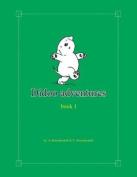 Didoo Adventures: Book 1