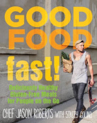 Good Food-Fast!