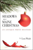 Shadows on a Maine Christmas (Antique Print Mysteries