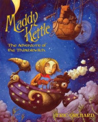Maddy Kettle Book 1 The Adventure Of The Thimblewitch