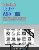 The Best Book on IOS App Marketing
