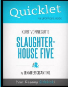 Quicklet - Kurt Vonnegut's Slaughterhouse Five
