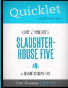 Quicklet - Kurt Vonnegut's Slaughterhouse Five