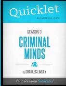 Quicklet - Criminal Minds Season 3